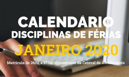 CALENDÁRIO ACADÊMICO DISCIPLINAS FÉRIAS JANEIRO DE 2020